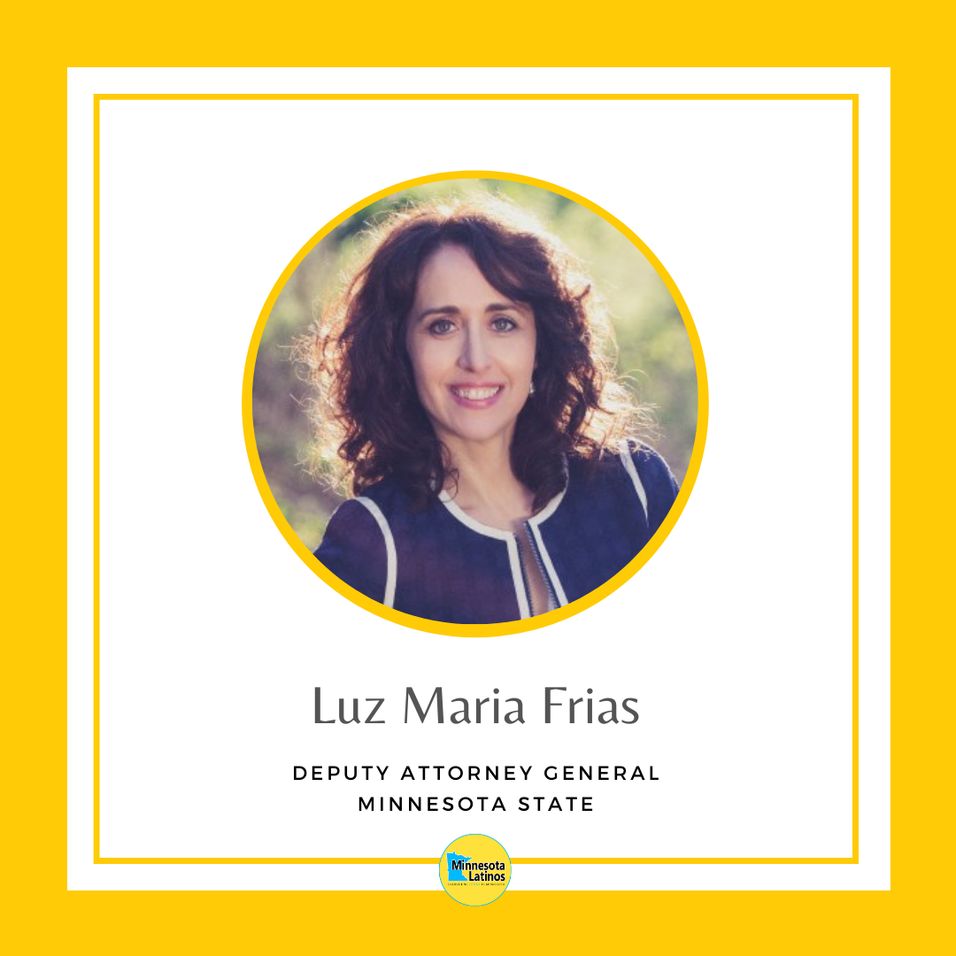Luz Maria Frias Deputy Attorney General MN State